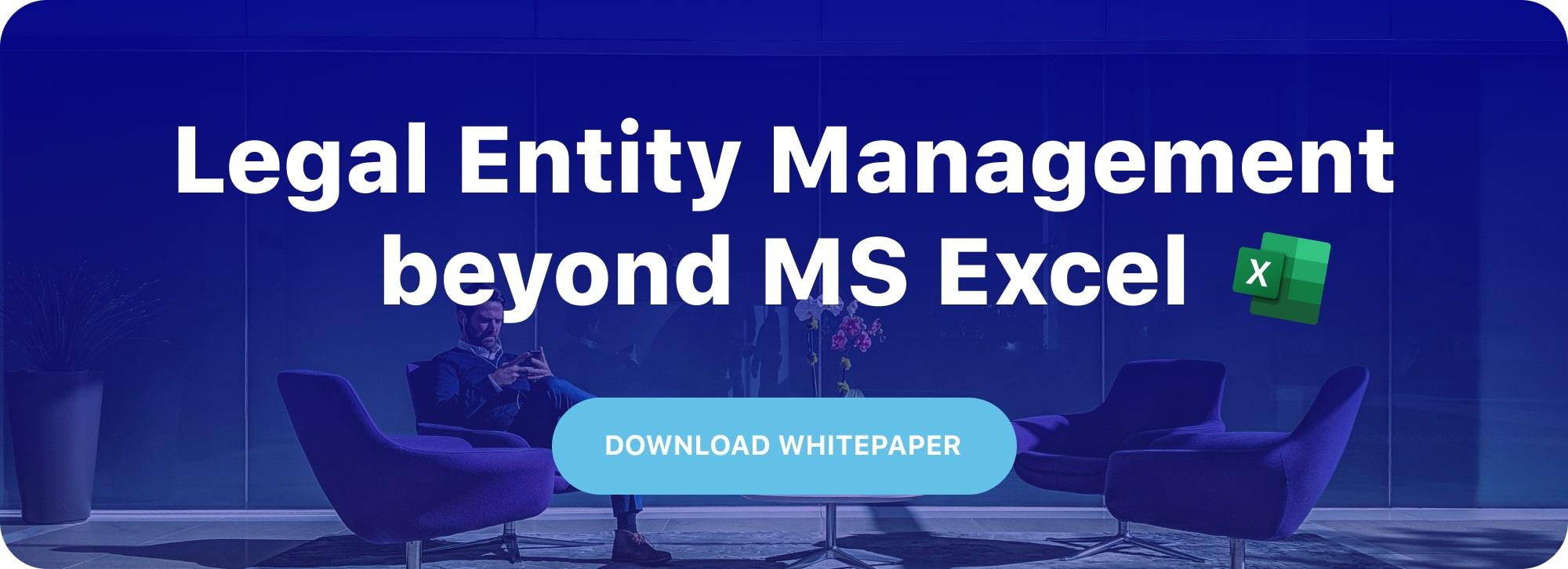 Legal Entity Management beyond MS Excel